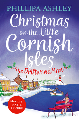 Christmas on the Little Cornish Isles: The Driftwood Inn - Phillipa Ashley book