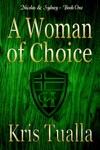 A Woman Of Choice The Hansen Series Nicolas  Sydney Book 1