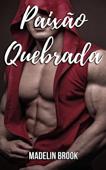 Paixão Quebrada Book Cover