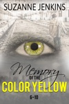Memory Of The Color Yellow Book 6-10