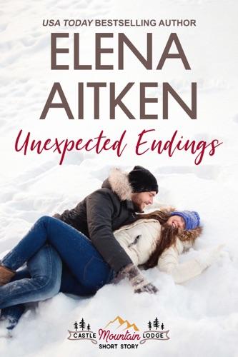 Unexpected Endings - Elena Aitken - Elena Aitken