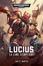 Lucius: La Lame Exemplaire