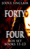 Forty-Four Box Set Books 11-13
