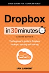Dropbox In 30 Minutes Second Edition