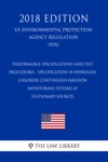 Performance Specifications And Test Procedures - Specification 18-Hydrogen Chloride Continuous Emission Monitoring Systems At Stationary Sources US Environmental Protection Agency Regulation EPA 2018 Edition