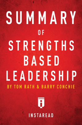 Summary of Strengths Based Leadership - Instaread book