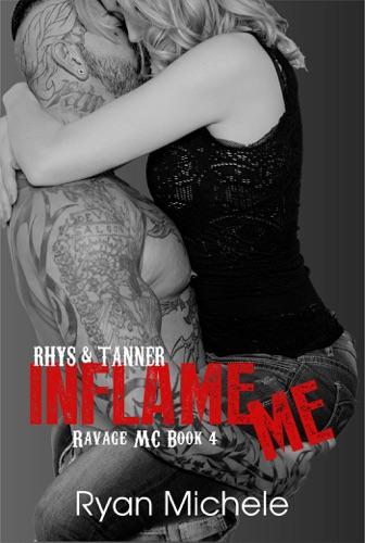 Ryan Michele - Inflame Me (Ravage MC#4)