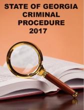 State Of Georgia Criminal Procedure 2017