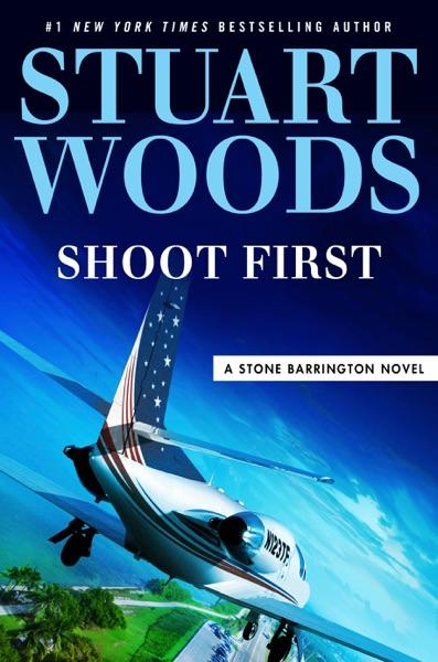 Shoot First - Stuart Woods book cover
