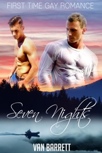 Seven Nights (First Time Gay Romance) da Van Barrett