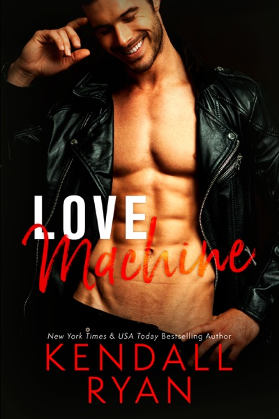 Love Machine - Kendall Ryan book cover