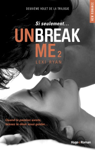 Lexi Ryan - Unbreak Me 2
