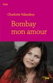 Bombay mon amour