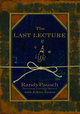 The Last Lecture - Randy Pausch book