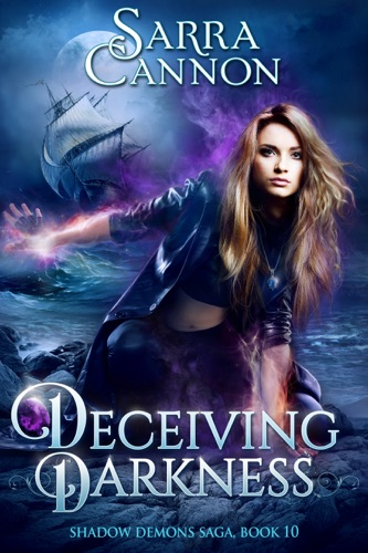 Sarra Cannon - Deceiving Darkness