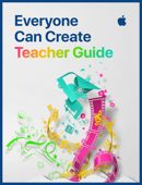 Everyone Can Create: Teacher Guide