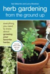 Herb Gardening From The Ground Up