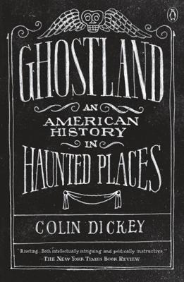 Ghostland - Colin Dickey book