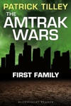 The Amtrak Wars First Family