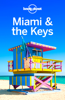 Miami & The Keys Travel Guide - Lonely Planet