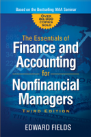 Edward Fields - The Essentials of Finance and Accounting for Nonfinancial Managers artwork