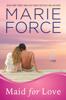 Marie Force - Maid for Love (Gansett Island Series, Book 1) ilustración