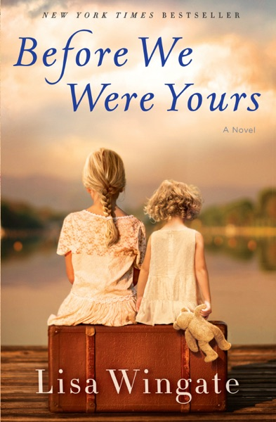 Before We Were Yours - Lisa Wingate book cover
