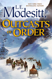 Outcasts of Order - L. E. Modesitt, Jr. book summary