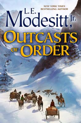 L. E. Modesitt, Jr. - Outcasts of Order book