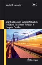 Analytical Decision-Making Methods For Evaluating Sustainable Transport In European Corridors