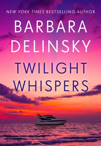 Barbara Delinsky - Twilight Whispers