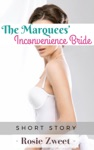 The Marquees Inconvenience Bride