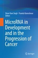 MicroRNA In Development And In The Progression Of Cancer