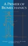 A Primer Of Biomechanics