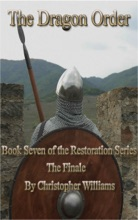 The Dragon Order: Book Seven Of The Restoration Series