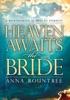 Heaven Awaits The Bride