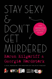 Stay Sexy & Don't Get Murdered book