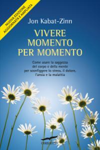 Vivere momento per momento Copertina del libro