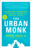 Pedram Shojai - The Urban Monk artwork