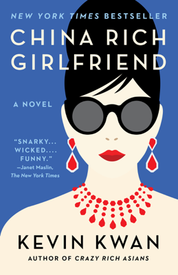 Kevin Kwan - China Rich Girlfriend book
