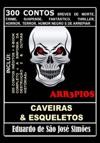 Arr3pios - Caveiras  Esqueletos Arr3pios 16