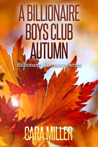 Cara Miller - A Billionaire Boys Club Autumn