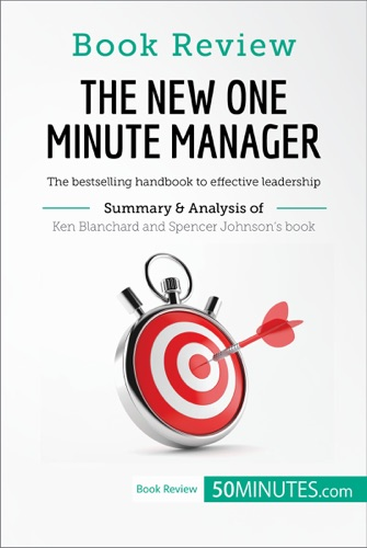 50minutes.com - Book Review: The New One Minute Manager by Kenneth Blanchard and Spencer Johnson