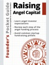 Founders Pocket Guide Raising Angel Capital