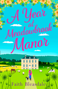 A Year at Meadowbrook Manor Summary