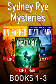 Sydney Rye Mysteries Books 1-3 - Emily Kimelman book summary
