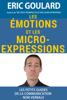 Eric Goulard - Identifier les Г©motions et repГ©rer les micro-expressions artwork