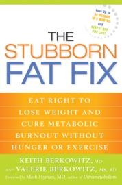 The Stubborn Fat Fix