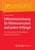 Differentialrechnung für Höhlenmenschen und andere Anfänger