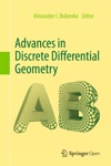 Advances In Discrete Differential Geometry